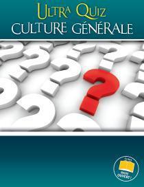 Ultra quiz ; culture générale