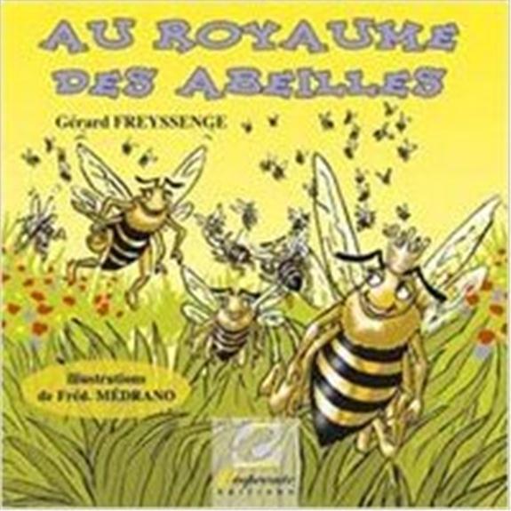 Au royaume des abeilles
