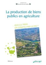 Production de biens publics en agriculture (La) (ePub)  - Marielle Berriet-Solliec