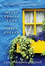 Vente Livre Numérique : Happy People Read and Drink Coffee  - Agnès Martin-Lugand