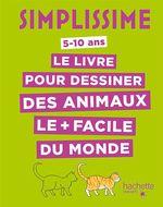 Vente Livre Numérique : Simplissime - Le livre pour dessiner les animaux le plus facile du monde (TP)  - Lise Herzog