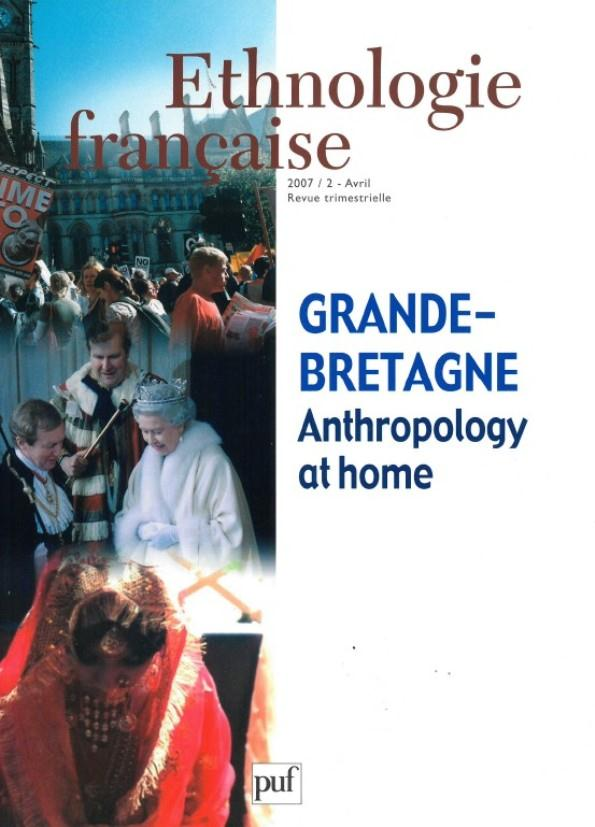 Revue D'Ethnologie Francaise T.2 ; Grande-Bretagne, Anthropology At Home (Edition 20007)