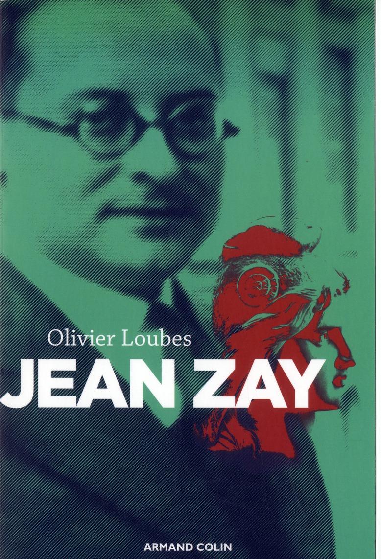 Jean Zay ; républicain jusqu'au martyre