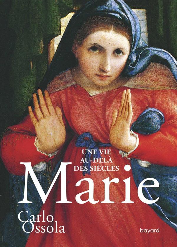 MARIE  -  UNE VIE AU-DELA DES SIECLES