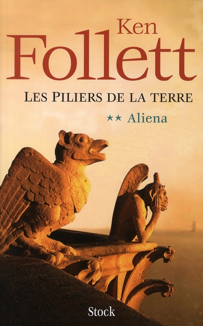 les piliers de la Terre t.2 ; Aliena