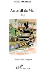 Vente EBooks : Au soleil du Mali  - Nicolas Rousseau