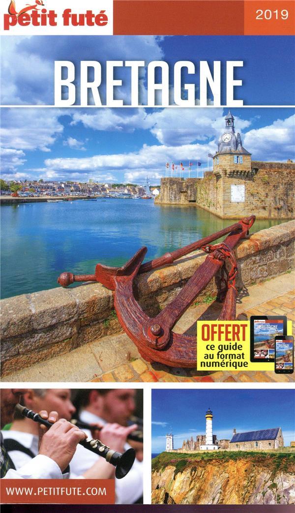 GUIDE PETIT FUTE ; REGION ; Bretagne (édition 2019)