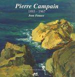 Pierre Campain, 1893-1967  - Jean Fouace
