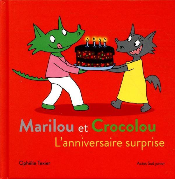Marilou et Crocolou ; l'anniversaire surprise