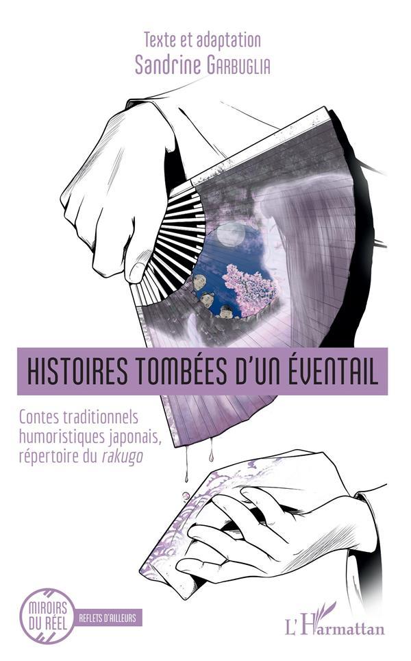 histoires tombées d'un éventail ; contes traditionnels humoristiques japonais, repertoire du Rakugo