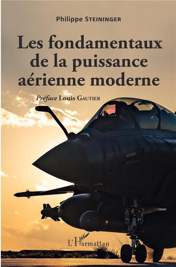 Les fondamentaux de la puissance aérienne moderne