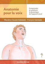 Vente Livre Numérique : Anatomie pour la voix (nouvelle édition)