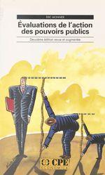 Evaluations de l'action des pouvoirs publics  - Ric Monnier - Eric Monnier