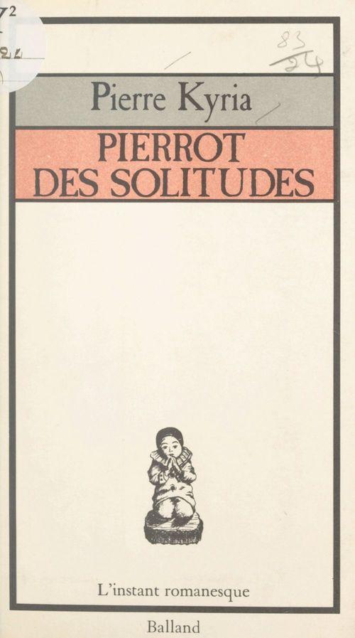 Pierrot des solitudes