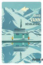 Désolations  - David Vann