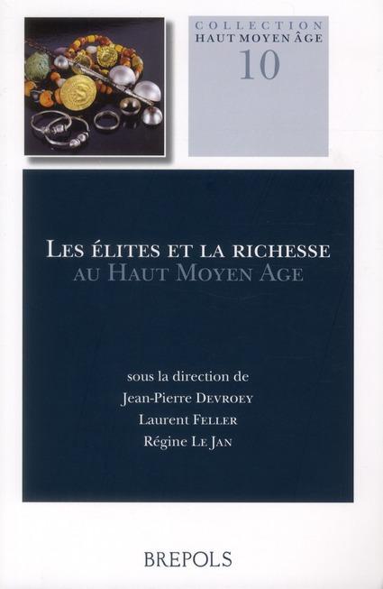Les élites et la richesse au haut moyen âge