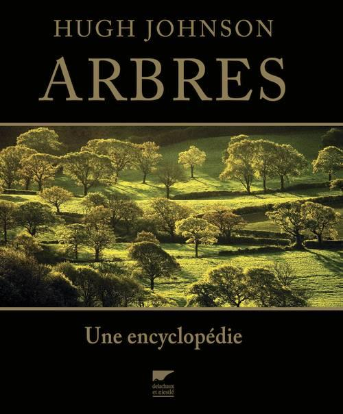Arbres ; Une Encyclopedie