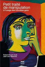 Petit traité de manipulation à l'usage des honnêtes gens (3e édition)