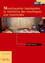 Vente Livre Numérique : Moustiquaires imprégnées et résistance des moustiques aux insecticides  - Frédéric Darriet