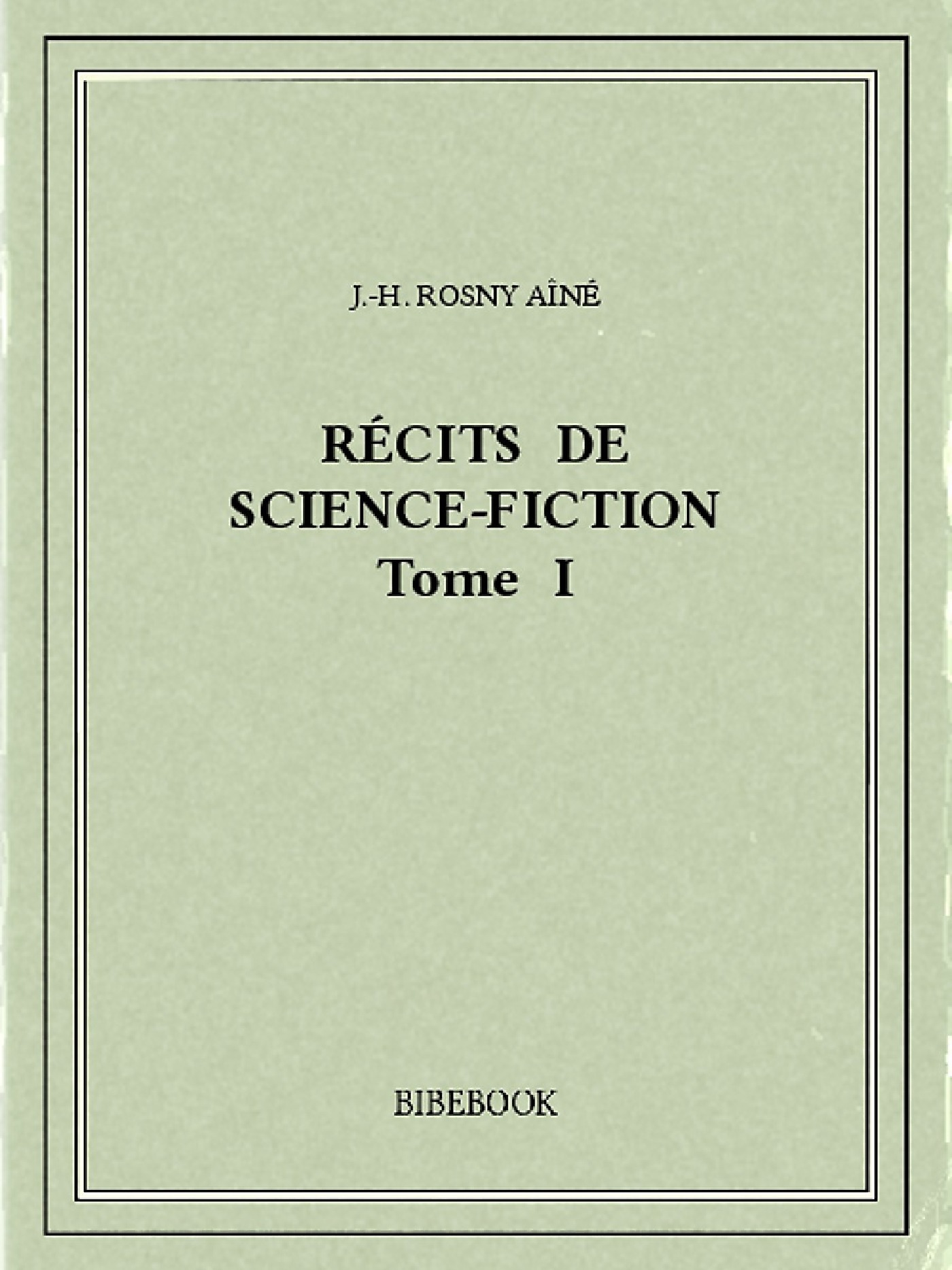 Récits de science-fiction I
