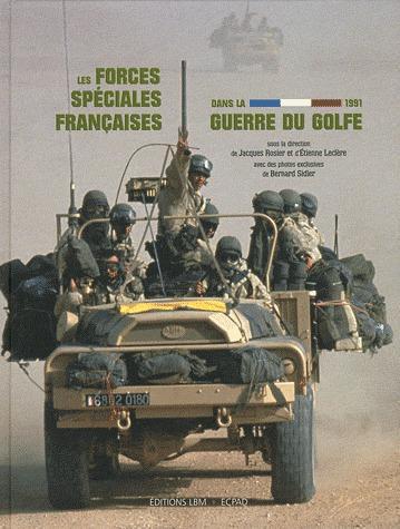 Les forces speciales francaises dans guerre du golfe 1991