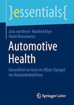 Automotive Health  - Julia Van Berck - David Matusiewicz - Manfred Knye