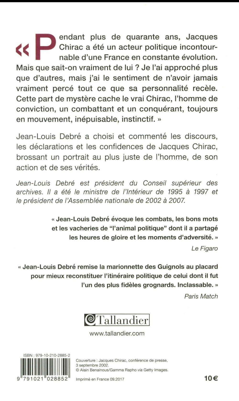 Le monde selon Chirac ; convictions, réflexions, traits d'humour et portraits