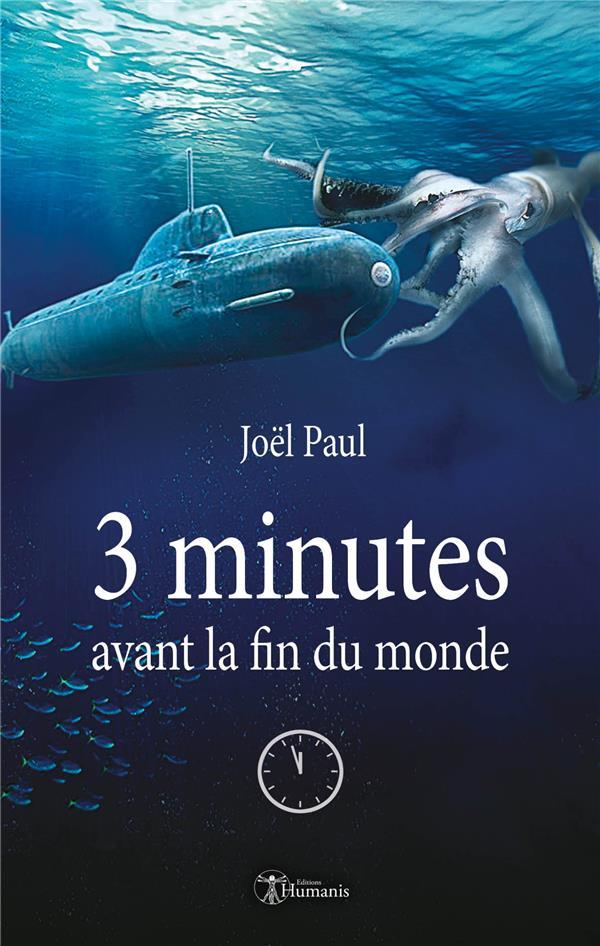 3 minutes avant la fin du monde