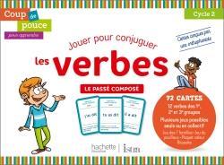 Coup De Pouce Pour Apprendre Jouer Pour Conjuguer Les Verbes Le Passe Compose Edition 2020 Dominique Benichou Hachette Education Grand Format Le Hall Du Livre Nancy