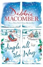 Vente EBooks : Jingle All the Way  - Debbie Macomber