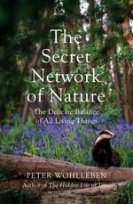 Vente Livre Numérique : The Secret Network of Nature  - Peter Wohlleben