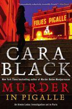 Vente Livre Numérique : Murder in Pigalle  - Cara Black