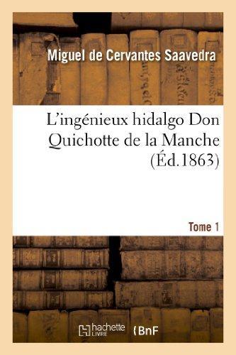 L'ingenieux Hidalgo ; don Quichotte de la Manche t.1