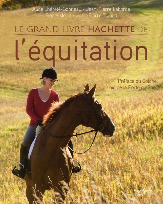 Le Grand Livre Hachette De L'Equitation
