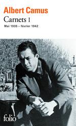 Vente Livre Numérique : Carnets (Tome 1) - mai 1935 - février 1942  - Albert Camus