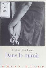 Vente Livre Numérique : Dans le miroir  - Christine Féret-Fleury