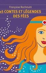 Vente EBooks : 15 contes et légendes de fées  - Françoise Rachmuhl