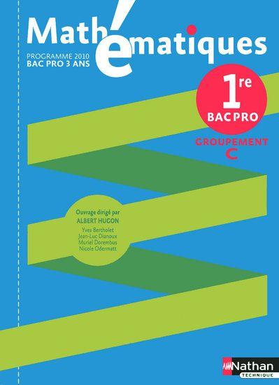 Mathématiques ; 1re bac pro, groupement C ; pochette de l'élève (édition 2010)