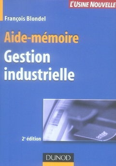 Gestion Industrielle (2e Edition)