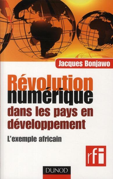 Revolution Numerique Dans Les Pays En Developpement : L'Exemple Africain