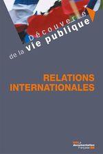 Vente Livre Numérique : Relations internationales  - Manon-Nour Tannous - Xavier Pacreau - La Documentation française