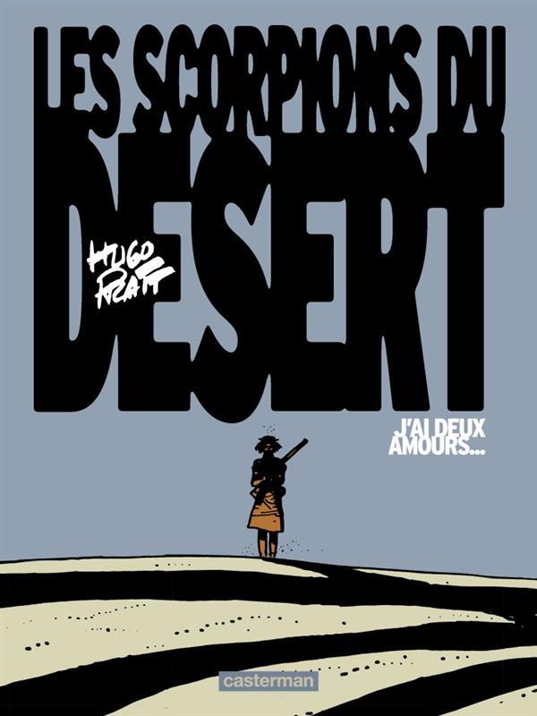 Les scorpions du désert T.2