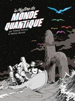 Vente EBooks : Le mystère du monde quantique  - Burniat - Thibault DAMOUR
