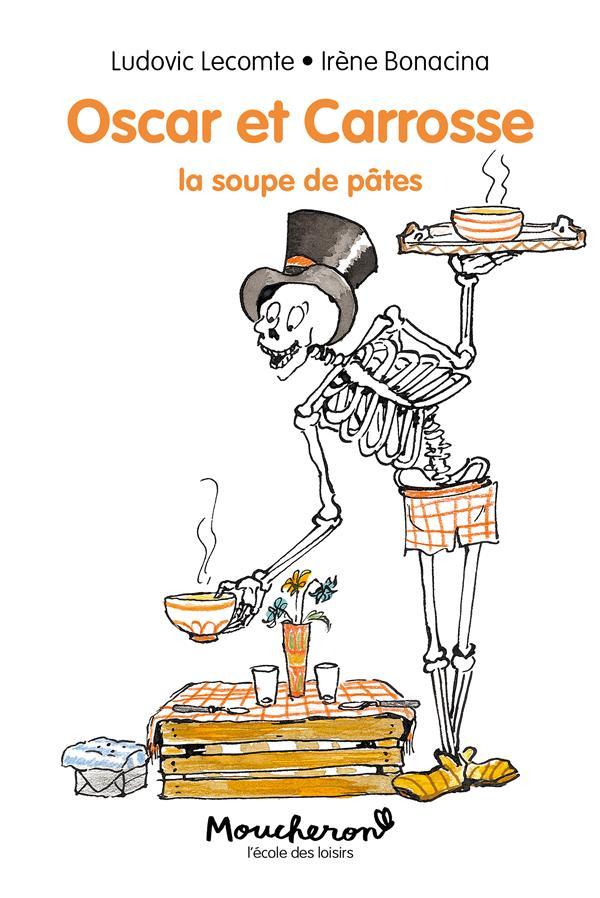 Oscar et Carrosse ; la soupe de pâtes