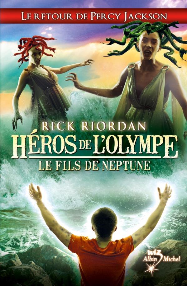 Héros de l'Olympe T.2 ; le fils de Neptune
