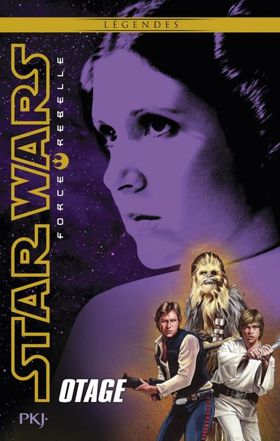 Star Wars - force rebelle T.2 ; otage