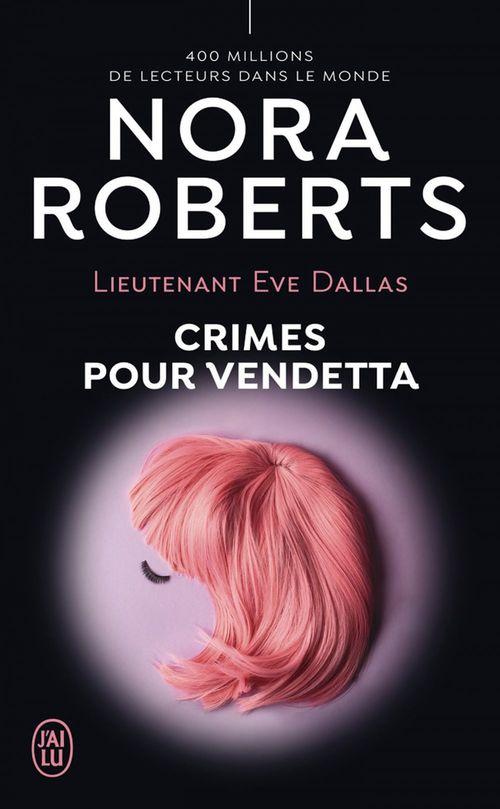 eve dallas - 49 - crimes pour vendetta
