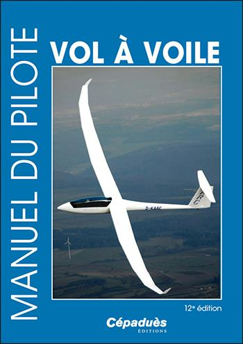 Manuel du pilote vol à voile (12e édition)
