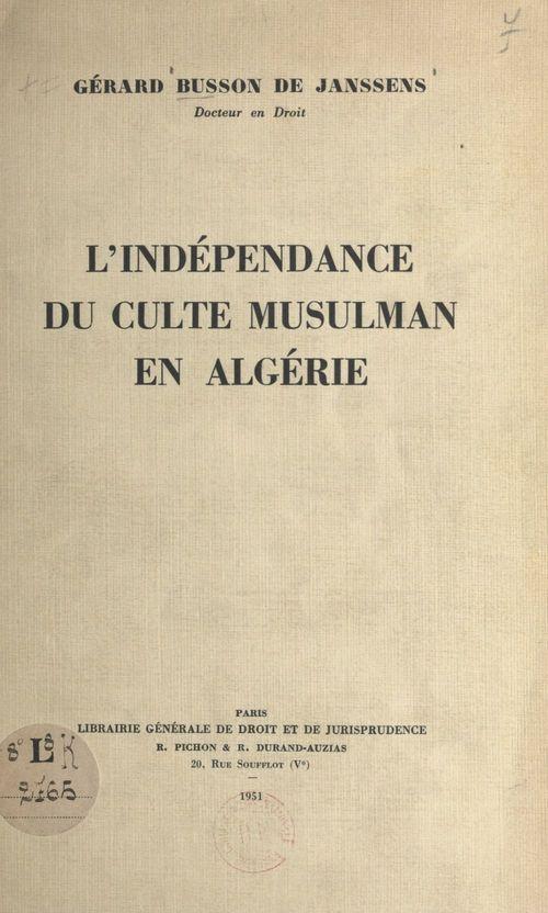L'indépendance du culte musulman en Algérie