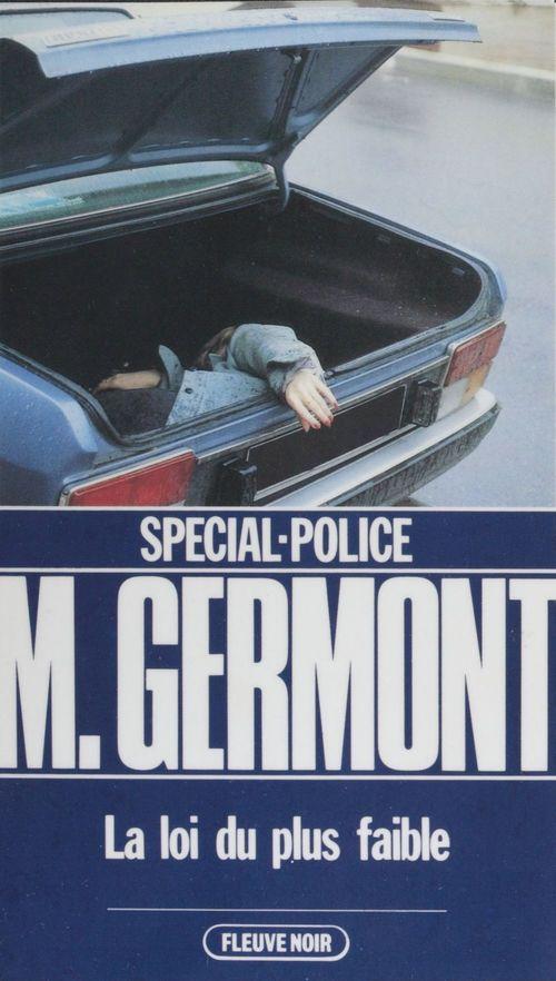 Spécial-police : La Loi du plus faible